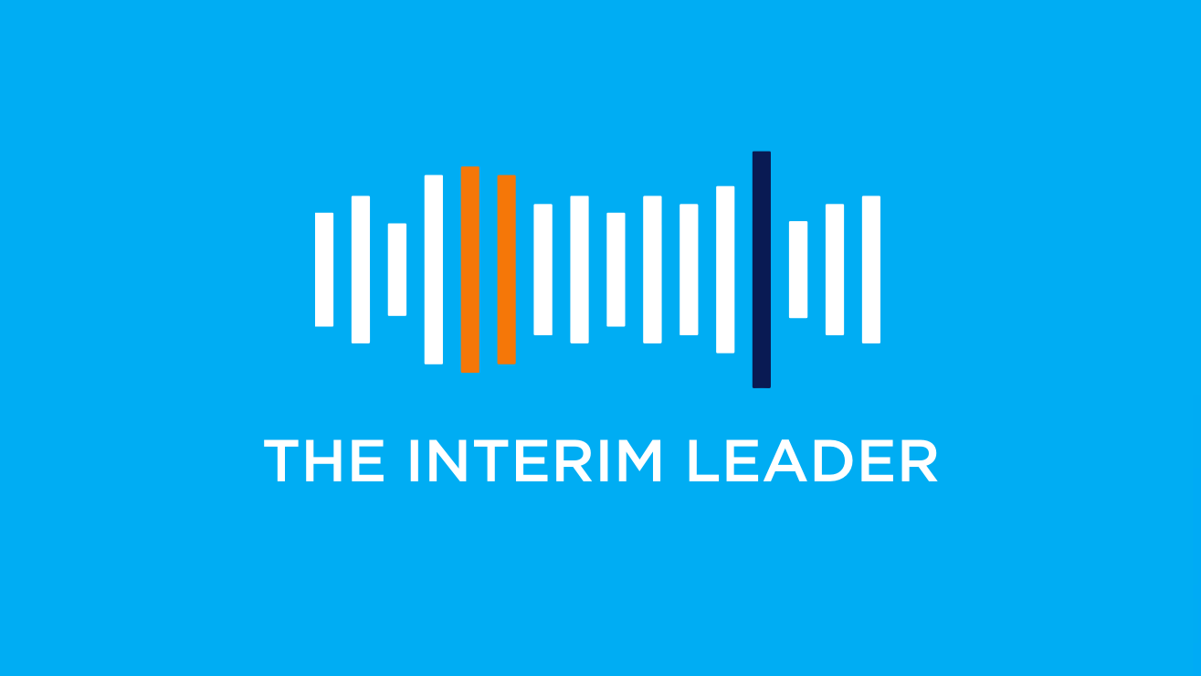 We launch The Interim Leader podcast